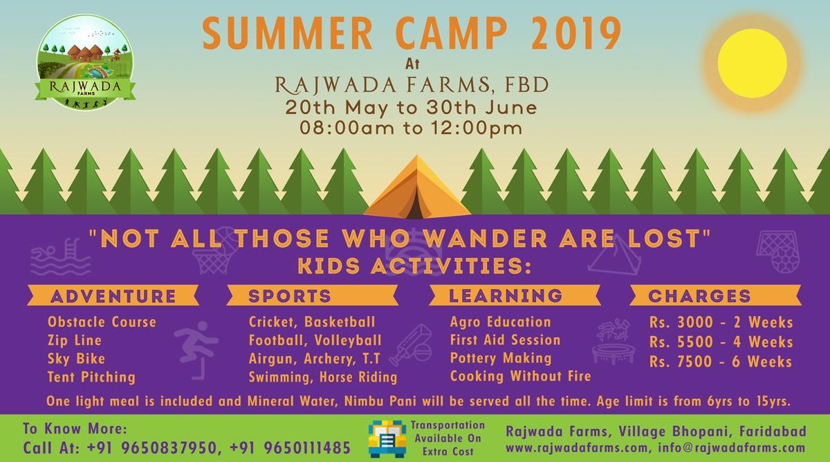 Summer Camp at Rajwada Farms from 20th May to 30th June 2019